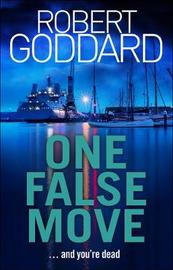 One False Move by Robert Goddard image
