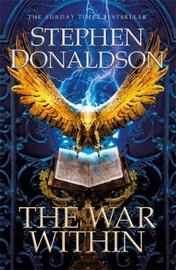The War Within by Stephen Donaldson