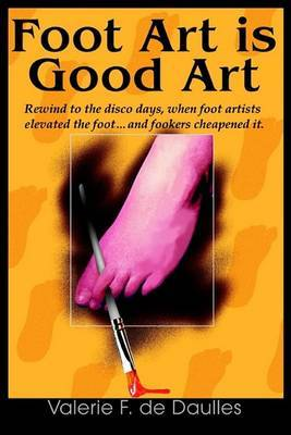 Foot Art Is Good Art by Valerie F. de Daulles image