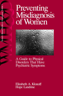 Preventing Misdiagnosis of Women by Elizabeth Adele Klonoff