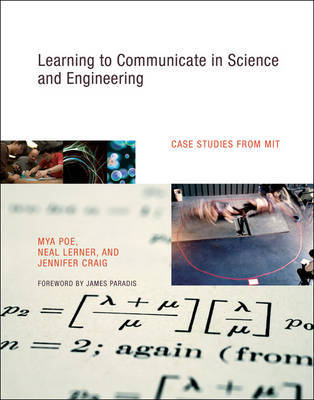 Learning to Communicate in Science and Engineering by Mya Poe