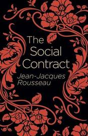 The Social Contract by Jean Jacques Rousseau