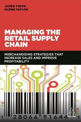 Managing the Retail Supply Chain by James Topps image