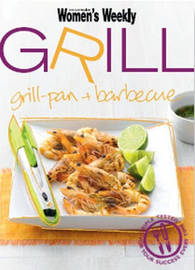 AWW Grill by Australian Women's Weekly