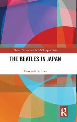 The Beatles in Japan by Carolyn S Stevens image
