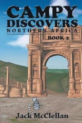 Campy Discovers Northern Africa by Jack McClellan