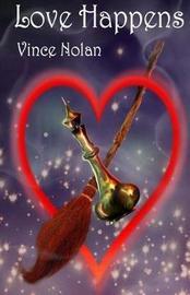 Love Happens by Vince Nolan