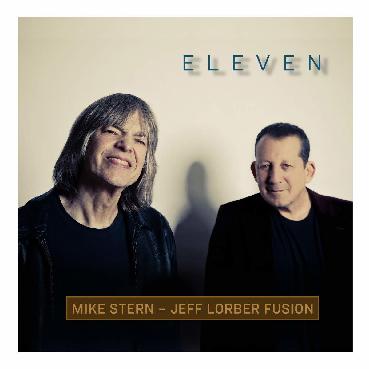 Eleven by Mike Stern & Jeff Lorber Fusion image