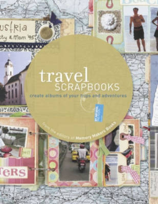 Travel Scrapbooks: Create Albums of Your Trips and Adventures image