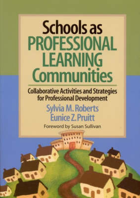 Schools as Professional Learning Communities: Collaborative Activities and Strategies for Professional Development by Dr. Sylvia M. Roberts image