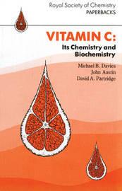 Vitamin C Its Chemistry & Biochemistry