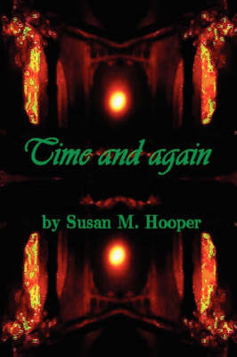 Time and Again by Susan M. Hooper
