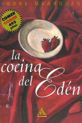 La Cocina Del Eden by Igone Marrodan