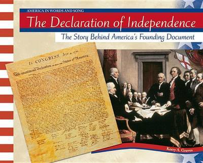 an overview of the declaration of independence and the foundation of america