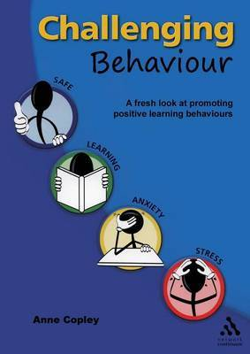 Challenging Behaviour by Anne Copley