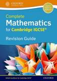 Complete Mathematics for Cambridge IGCSE Revision Guide by David Rayner