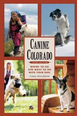 Canine Colorado by Cindy Hirschfeld