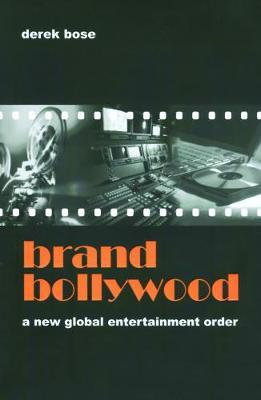 Brand Bollywood by Derek Bose image