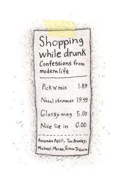 Shopping While Drunk by Michael Moran image
