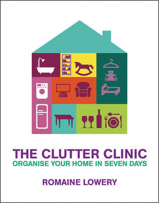 The Clutter Clinic by Romaine Lowery image