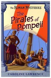 The Pirates of Pompeii (Roman Mysteries #3) by Caroline Lawrence image