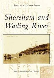 Shoreham and Wading River by Jane Alcorn