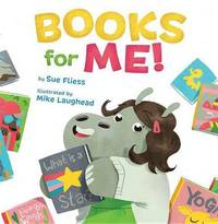 Books for Me! by Sue Fliess