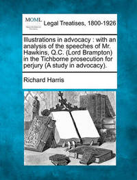Illustrations in Advocacy by Richard Harris