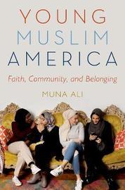 Young Muslim America by Muna Ali image