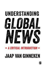 Understanding Global News by Jaap Van Ginneken image