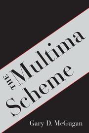 The Multima Scheme by Gary D. McGugan