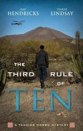 The Third Rule of Ten by Gay Hendricks