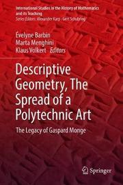 Descriptive Geometry, The Spread of a Polytechnic Art