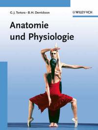 Grundlagen Der Anatomie Und Physiologie by Bryan H. Derrickson image