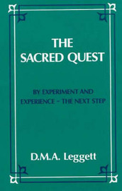 The Sacred Quest by D.M.A. Leggett image