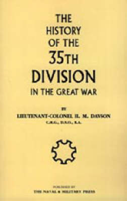 History of the 35th Division in the Great War by Davson H. M. Davson image