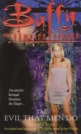 The Evil That Men Do: Buffy the Vampire Slayer by Nancy Holder image