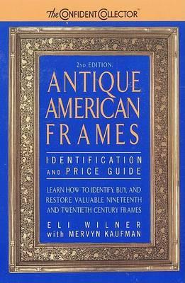 Antique American Frames by Eli Wilner image