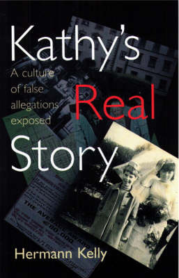 Kathy's Real Story by Hermann Kelly