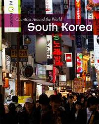 Countries Around the World: South Korea (PB) by Elizabeth Raum