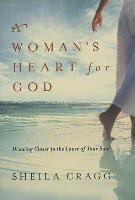 A Woman'S Heart for God by Sheila Cragg image