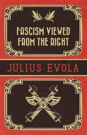 Fascism Viewed from the Right by Julius Evola image