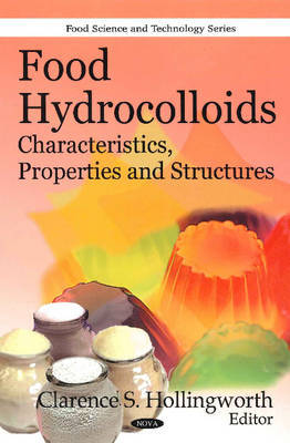 Food Hydrocolloids by Clarence S. Hollingworth