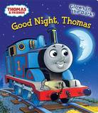 Good Night, Thomas by W. Awdry
