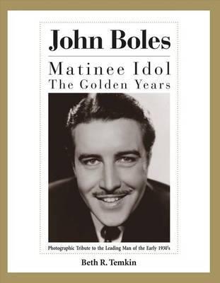 John Boles by Beth R Temkin