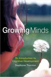 Growing Minds by Stephanie Thornton image