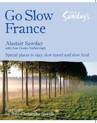 Go Slow France by Alastair Sawday image