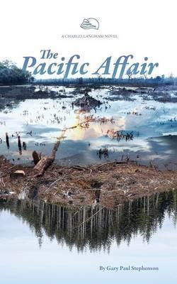 The Pacific Affair by Gary Paul Stephenson
