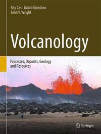 Volcanology by Ray Cas