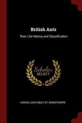 British Ants by Horace John Kelly St Donisthorpe image